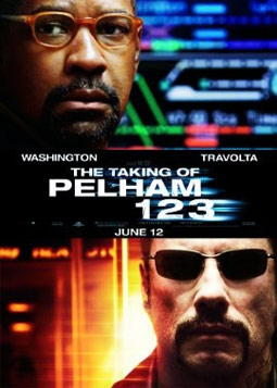 The Taking of Pelham 1 2 3, with Denzel Washington & John Travolta
