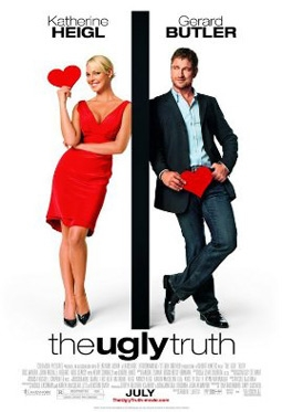 The Ugly Truth, with Katherine Heigl & Gerard Butler