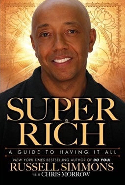 Russell Simmons' Book, Super Rich: A Guide To Having It All