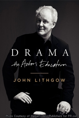 Drama: An Actor's Education, by John Lithgow
