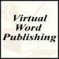Virtual Word Publishing, Inc.