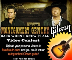 MaxMouth Teams Up with Country Superstars Montgomery Gentry and the Legendary Gibson Guitars to Bring You the