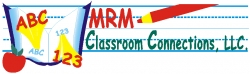 MRM Classroom Connections New Products for Teachers and Parents