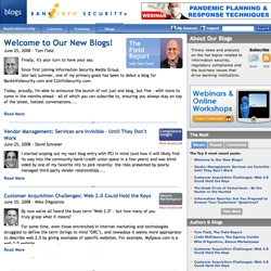 Blogs Debut on BankInfoSecurity.com and CUinfoSecurity.com