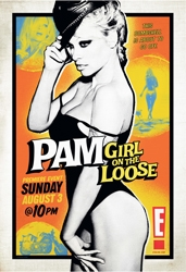 E! Presents The Multi-Faceted Pam Anderson, Exposing The Woman Behind The Legend in The New Series Pam: Girl On The Loose