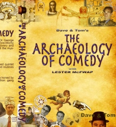 Pith-e Productions DVD Movie The Archaeology of Comedy at Blogworld & New Media Expo 2008 Exclusive Screener Available