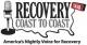 Recovery Coast to Coast