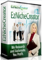 EzNicheCreator.com Provides Advanced Automation Solutions for Internet Marketers and Entrepreneurs around the Globe