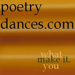 Poetry Website Poetrydances.com Now Showcases Selected Work from Over 140 Writers – and Creates a Wave of Interest Within the Online Poetry Community