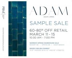 Prive' Designer Sales Presents ADAM Spring NYC Warehouse Sample Sale - March 11, 2009