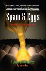 Mystery Thriller Spam & Eggs Garners Praise from Reviewers, Readers