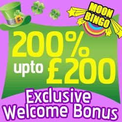 Moon Bingo's St. Patrick's Weekend Promotion - 200% Welcome Bonus Up to £200