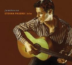 "Solea Group Presents Virtouso Guitarist Stevan Pasero's Newest CD, ""Jambossa"""