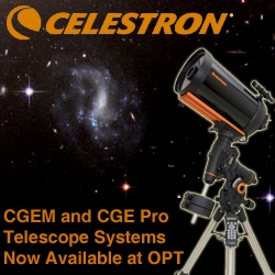 OPT Announces the Celestron CGEM and CGE Pro Telescopes and