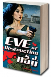 Author S. J. Day Continues the Marked Urban Fantasy Series with the June 2, 2009 Release of Eve of Destruction (Tor Books)