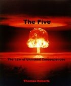 """Rave Reviews for New High Tech Thriller """"The Five"""" by Thomas Roberts"""