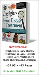 Thirteen Lyme-Literate Health Care Practitioners Reveal Their Treatment Strategies for Chronic Lyme Disease in New Book