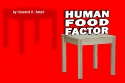 """The """"Human Food Factor"""": a New Book Release"""