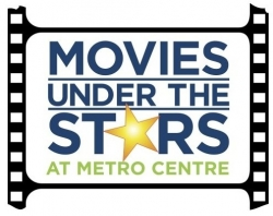 "Metro Centre Announces Free Outdoor ""Movies Under the Stars"""