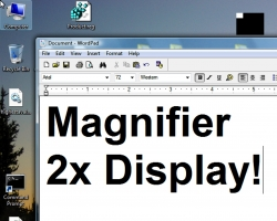 The First Truly Affordable Full Screen Software Magnifier