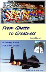 New Novel From Ghetto to Greatness Gives New Hope to Drug Addicted Teens No More Derrion Albert Situations