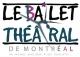Le Ballet Theatral de Montreal