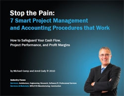 New eBook and Seminars Reveal How to Stop the Pain Associated with Poor Project Management and Accounting Systems