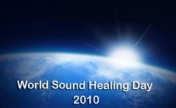 World Sound Healing Day - February 14, 2010 World Peace Toning and Chanting - a Sonic Valentine for Peace on Earth