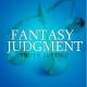 Fantasy Judgment