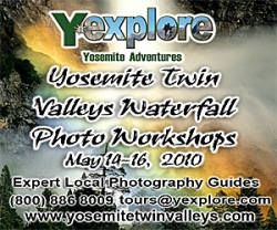 Y*explore Yosemite Adventures Announces 2010 Yosemite Twin Valleys Waterfall Workshops