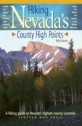 New Guide Book, Hiking Nevada's County High Points, Describes the Adventure, Beauty and Solitude Found on Nevada's Highest County Summits