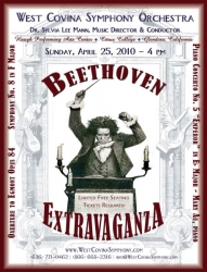 """West Covina Symphony Orchestra Presents - """"Beethoven Extravaganza"""" at 4pm on Sunday April 25, 2010"""