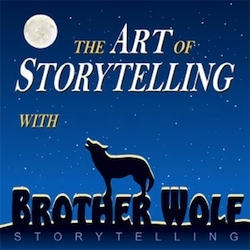 1st Release of the Art of Storytelling with Brother Wolf Show iPod, a Complete Storytelling Education with 85 Hours of Storytelling Techniques for Teaching Storytelling