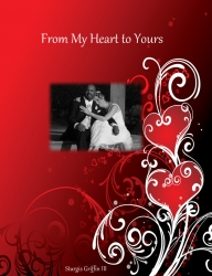 New Book: from My Heart to Yours - Looks at Not Only the Patients Concerns During Surgery, But How the Family is Affected as Well