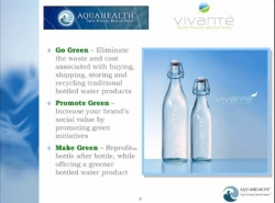 Go Green, Promote Green & Make Green, AquaHealth, Inc. Launches New Sustainable Bottled Water Video Presentation