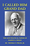 Huey Long's Contemporary and Law Partner's Lost Political Papers Discovered.  Now Published in New Book.
