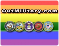 Do Ask, do Tell at OutMilitary.com - the New Social Network for Gay Service Members