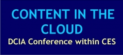 DCIA Presents CONTENT IN THE CLOUD Conference at CES