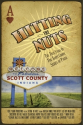 Hitting the Nuts Movie Wins Over Poker World