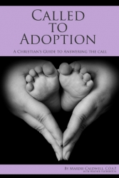 Lifetime Adoption Founder and CEO, Mardie Caldwell Announces a New Book,