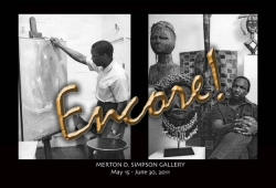 The Merton D. Simpson Gallery Presents:  Encore! from May 17-June 30, 2011