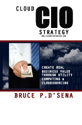 "Bruce P. D'Sena, President of Innogist Holdings Inc. Releases New Book  - ""Cloud CIO Strategy"""