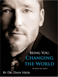 Access Physical Therapy Presents, The Being You, Changing The World Taster, with Author, Dr. Dain Heer. Sept. 15th, 7pm. San Francisco, Holiday Inn Fisherman's Wharf.