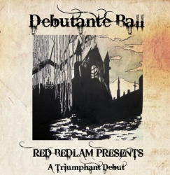 Red Bedlam Presents: The Debutante Ball