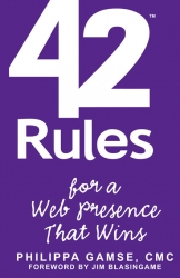 "Super Star Press Announces the Release of ""42 Rules for a Web Presence That Wins: Essential Business Strategy for Website and Social Media Success"" by Philippa Gamse"