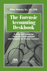 Forensic Accounting Deskbook Published by American Bar Association
