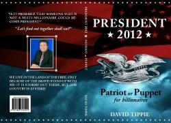 President 2012: Patriot or Puppet for Billionaires