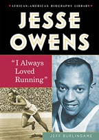 """Enslow Author, Jeff Burlingame, Winner of NAACP Image Award for """"Jesse Owens:  'I Always Loved Running'"""""""