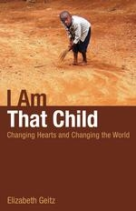 I Am That Child Paints Real Faces of AIDS, Poverty, and Sexism as Encountered on Cameroon Mission