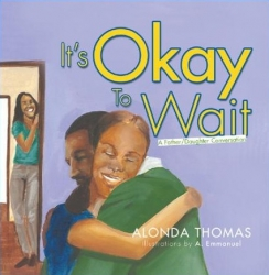 """Author Alonda Thomas Encourages Parents to Have """"The Talk"""" in Debut Book """"It's Okay To Wait"""""""